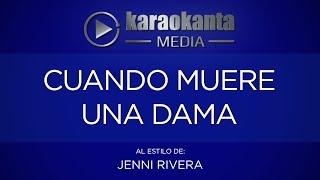 Karaokanta - Jenni Rivera - Cuando muere una dama