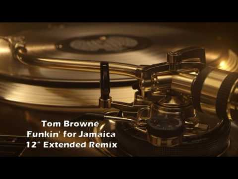 Tom Browne - Funkin' for Jamaica (12'' Extended Remix)