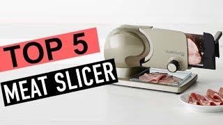 BEST 5: Meat Slicer 2018