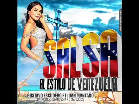 Salsa Al Estilo De Venezuela Dj Gustavo Escudero Ft Dj Juan Montaño