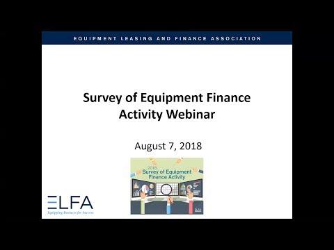 2018 Survey Of Equipment Finance Activity (SEFA) Webinar