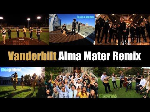 Vanderbilt Alma Mater Remix