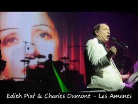 Edith Piaf & Charles Dumont - Les Amants
