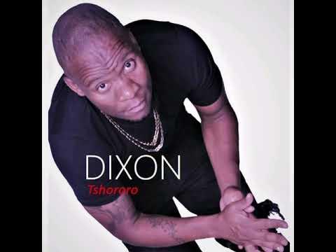 DIXON - Tshororo (Official Audio)