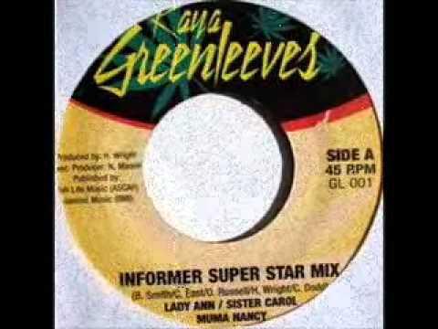 Lady Ann & Sister Carol & Sister Nancy - Informer Superstar Mix