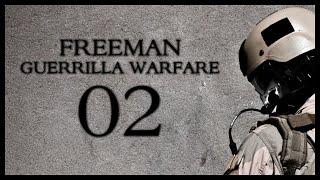 Freeman: Guerrilla Warfare Gameplay Part 2 (Mount & Blade + First Person Shooter)