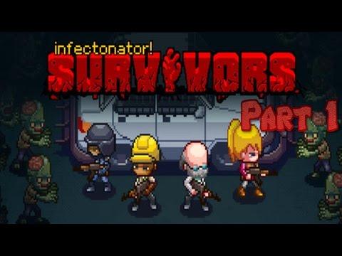 Infectonator Survivors | Part 1 |