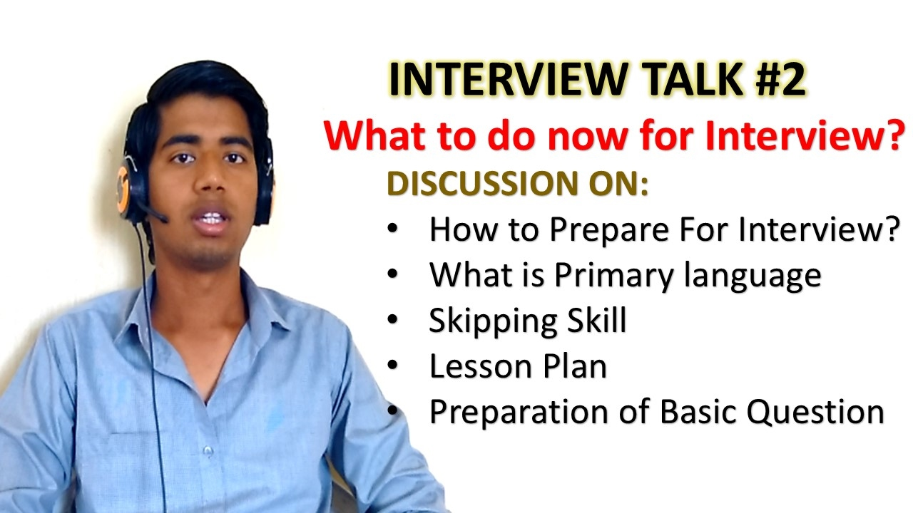 interview talk how to prepare for teaching interview what interview talk 2 how to prepare for teaching interview what to do now for interview