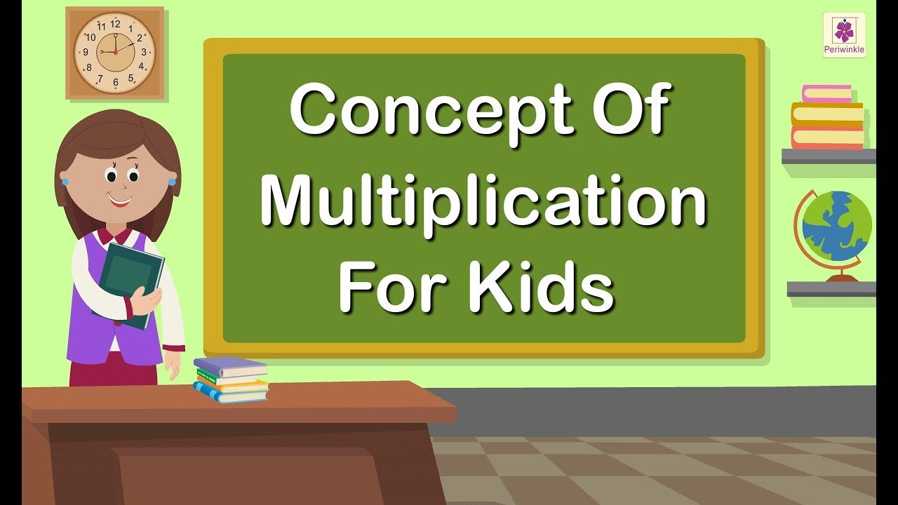 Concept Of Multiplication For Kids   Grade 1 Maths For Kids   Periwinkle -  YouTube [ 720 x 1280 Pixel ]