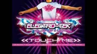 Electro Tek - Touch Me (Ace Shannon Remix)