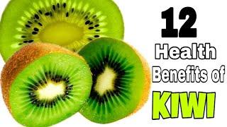 12 Health Benefits oḟ Kiwi fruit | Super food