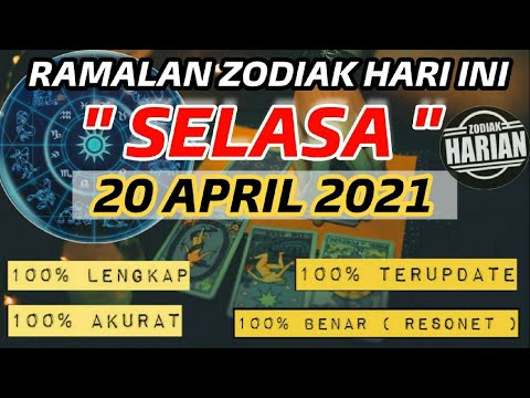 RAMALAN ZODIAK HARI INI SELASA   20 APRIL 2021 LENGKAP DAN AKURAT
