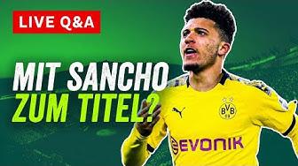 BVB Live Q&A: Mit Sancho zur Meisterschaft? Bleiben Hakimi & Haaland? Onefootball Live