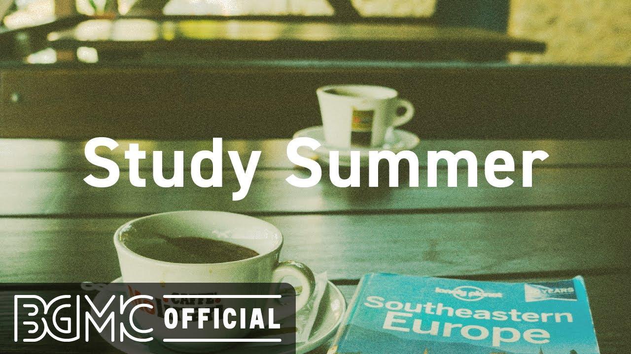 Study Summer: Sweet Bossa Nova Music - Positive Study Jazz for Good Mood Summer