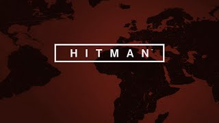 Hitman (2016) Episode 1: The Showstopper - Paris (in Game Movie)