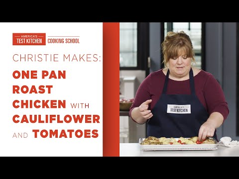 Learn to Make Sheet Pan Roast Chicken with Cauliflower and Tomatoes with Christie