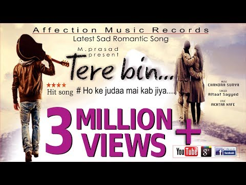 Tere Bin-Ho Ke Juda Kab Jiya | New Hindi Sad Song | Sad Romantic Song |Affection Music Records