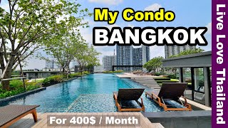 My condo in Bangkok | 400$Month - Gym, pool, near the sky ...
