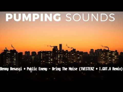Benny Benassi & Public Enemy - Bring The Noise (TWISTERZ & I.GOT.U Remix)