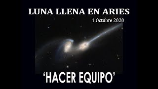 HACER EQUIPO. LUNA LLENA EN ARIES.  1 octubre 2020