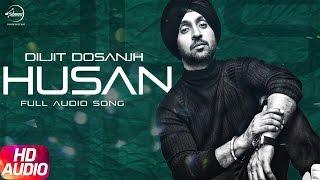 Husan ( Full Audio Song ) | Diljit Dosanjh | Punjabi Audio Song Collection | Speed Records