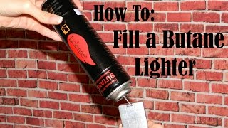 How to Fill a Butane Lighter