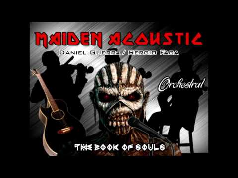 IRON MAIDEN ACOUSTIC - THE BOOK OF SOULS - ORCHESTRAL TRIBUTE