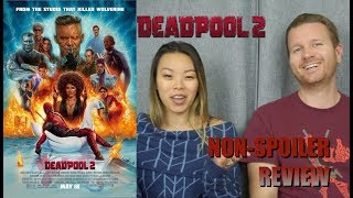 Deadpool 2 - Movie Review (Non-Spoiler)