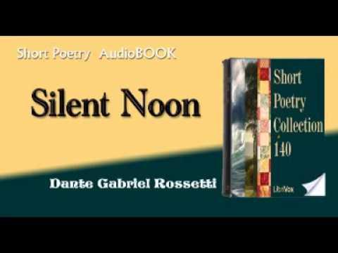 Silent Noon Dante Gabriel Rossetti audiobook