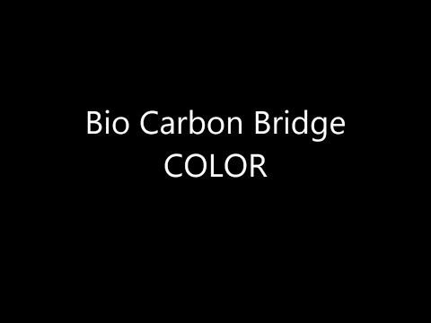 BIO CARBON BRIDGE COLOR video 1