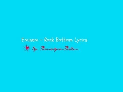 Eminem - Rock Bottom Lyrics (HD)