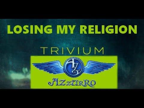TRIVIUM - Losing My Religion (REM cover)