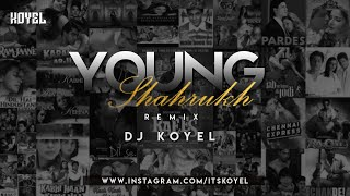 YOUNG SHAHRUKH REMIX | Tesher | REMIX - DJ KOYEL
