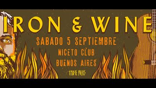 IRON & WINE - Southern Anthem (Vivo en Argentina 05-09-2015)
