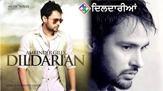 Amrinder Gill I Dildarian I (Official Music Video)