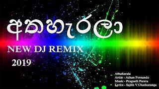 Athaharala New DJ Song 2019 - Ashan fernando