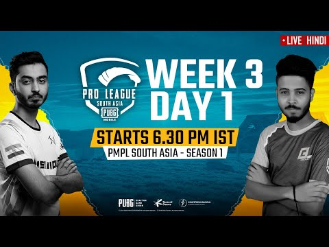 [Hindi] PMPL South Asia 2020 LIVE | PUBG Mobile Pro League 2020 LIVE STREAMING Week 3 Day 1