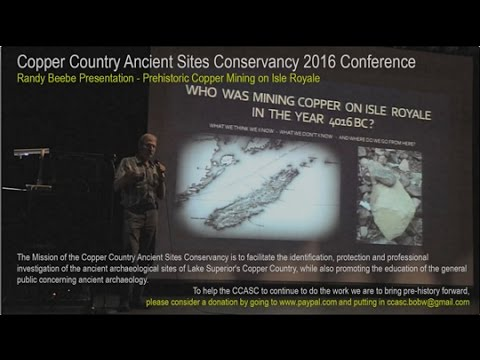 Randy Beebe Presentation -- 2016 Copper Country Ancient Sites Conservancy Conference
