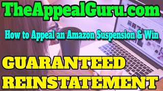 How to Appeal an Amazon Suspension & Win What to Do When You're Suspended from Amazon -  2019 - 6