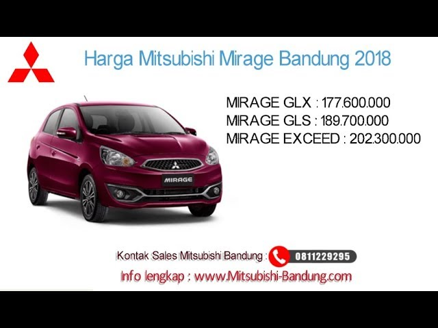 Harga Mitsubishi Mirage 2018 Bandung dan Jawa Barat | 0811229295