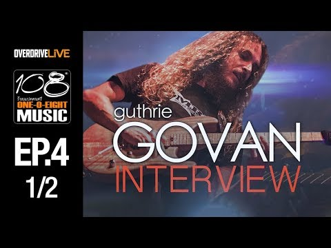 OVERDRIVE LIVE | 108 Music EP4 | Guthrie Govan Interview [1/2]
