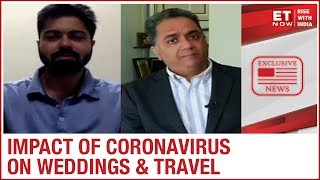 Coronavirus impact on travel and events industries | ET NOW