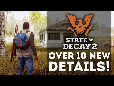 State of Decay 2 - Over 10 New Gameplay Details Revealed! Home Base, Zombies, and Co-op!
