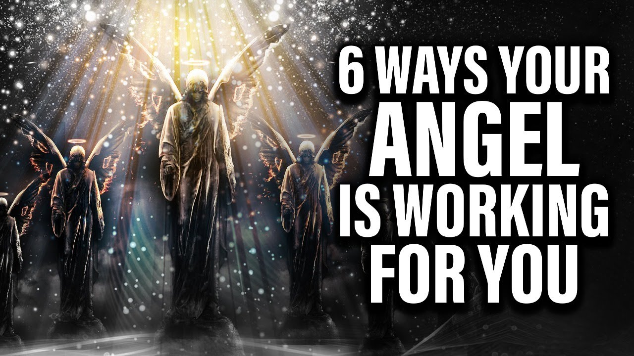 This May Surprise You | 6 Ways Your Angel Is Working For You