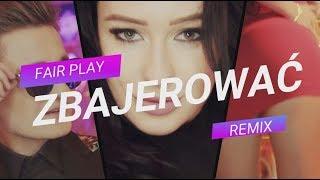 EXELENT - Czy mogę Ciebie zbajerować ★ (Fair Play Remix) ★