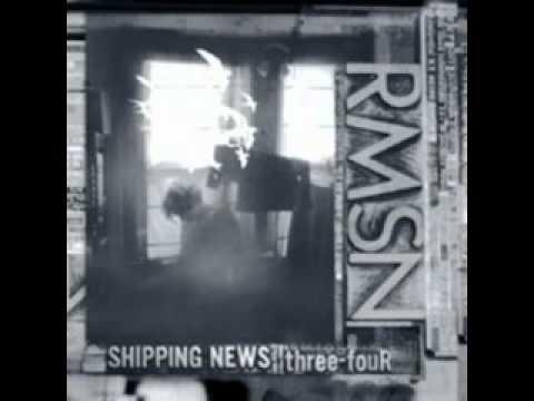 Shipping News - We Start To Drift (2003)
