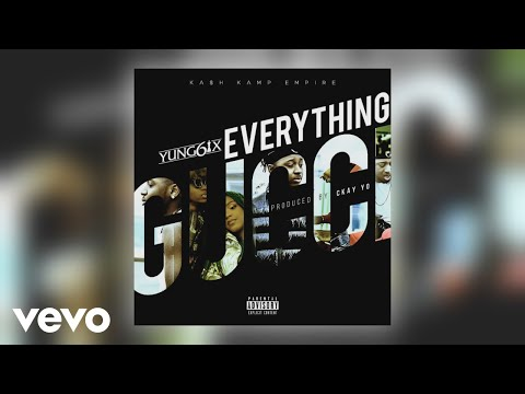 Yung6ix - Everything Gucci (Official Audio)