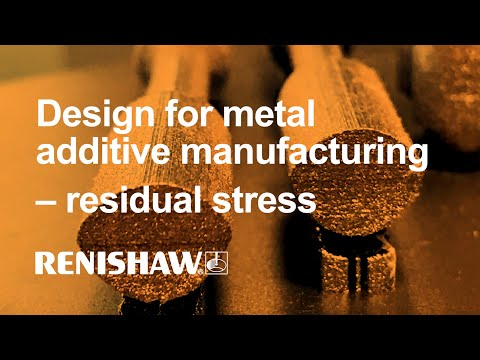 Design for metal additive manufacturing – residual stress
