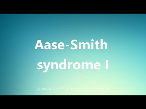 Aase-Smith syndrome I - Medical Definition