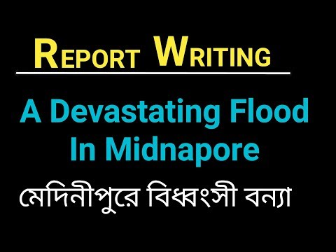 Report Writing on The Effect of a Devastating Flood in Midnapore